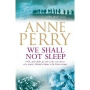 We Shall Not Sleep (World War I Series, Novel 5) by Anne Perry