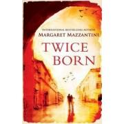 Twice Born by Margaret Mazzantini