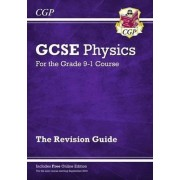 New Grade 9-1 GCSE Physics: Revision Guide with Online Edition by CGP Books