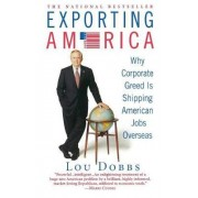 Exporting America by Lou Dobbs