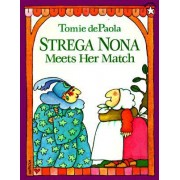 Strega Nona Meets Her Match by Tomie DePaola
