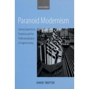 Paranoid Modernism by David Trotter