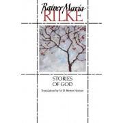 Stories of God by Rainer Rilke