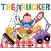 Trucker by Barbara Samuels