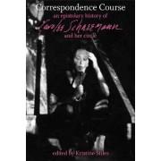 Correspondence Course by Kristine Stiles