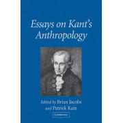 Essays on Kant's Anthropology by Brian Jacobs