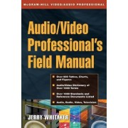 Audio and Radio Engineer's Field Manual by Steve Chapman