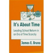 It's About Time by James E. Bruno