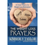 The Weight Loss Prayers by Kimberly Taylor