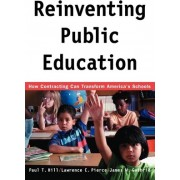 Reinventing Public Education by Paul T. Hill