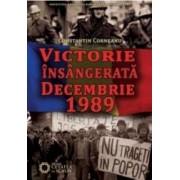 Victorie Insangerata Decembrie 1989 - Constantin Corneanu