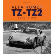 Alfa Romeo Tz-Tz2: Nate Per Vincere/Born to Win