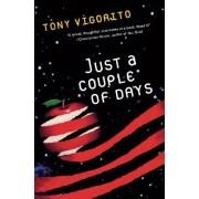 Just a Couple of Days by Tony Vigorito