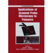 Applications of Scanned Probe Microscopy to Polymers by James D. Batteas