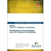 ACCA Approved - F3 Financial Accounting (FIA: FFA) by Becker Professional Education Ltd