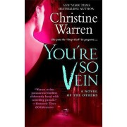 You're So Vein by Christine Warren