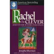 Rachel the Clever by Josepha Sherman