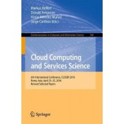 Cloud Computing and Services Science by Markus Helfert