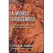 World Challenged: Fighting Terrorism In The Twenty-First Century