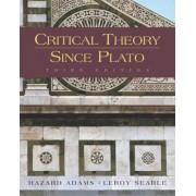 Critical Theory Since Plato by Hazard Adams