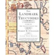 The Landmark Thucydides by Robert B. Strassler
