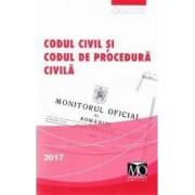 Codul civil si Codul de procedura civila ed.2017