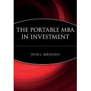 The Portable MBA in Investment by Peter L. Bernstein