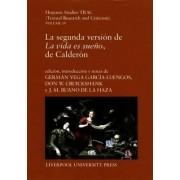 La Segunda Version De La Vida es Sueno, De Calderon by German Vega Garcia-Luengos
