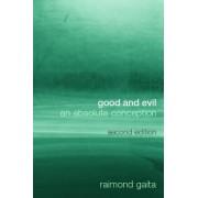 Good and Evil by Raimond Gaita