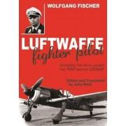 Luftwaffe Fighter Pilot by Wolfgang Fischer