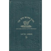 The New Mixing Book 1869 Bar Drink Guide Reprint by Ross Bolton
