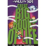 The Valley 101 Great Big Book of Life by Clay Thompson