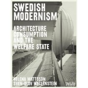 Swedish Modernism by Reinhold Martin