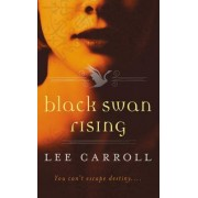 Black Swan Rising by Lee Carroll