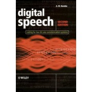 Digital Speech - Coding Tools and Algorithms by A.M. Kondoz