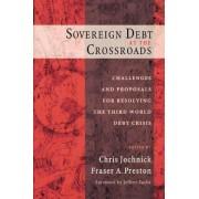 Sovereign Debt at the Crossroads by Chris Jochnick