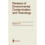 Reviews of Environmental Contamination and Toxicology 173: Vol 173 by Dr. George W. Ware