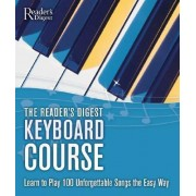 The Reader's Digest Keyboard Course by Reader's Digest