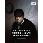 Secrets of Churchill's War Rooms by Jonathan Asbury