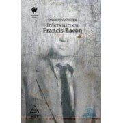 Interviuri cu Francis Bacon - David Sylvester