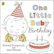 One Little Baby Birthday by Richard Dungworth