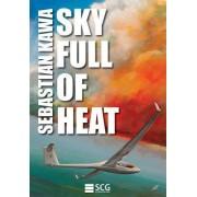 Sky Full of Heat by Sebastian Kawa