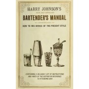 New and Improved Bartender's Manual by Harry Johnson
