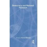 Democracy and National Pluralism by Professor Ferran Requejo