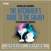 The Hitchhiker's Guide to the Galaxy: Secondary Phase by Douglas Adams