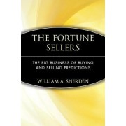 The Fortune Sellers by William A. Sherden