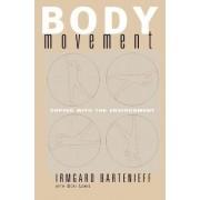 Body Movement by Irmgard Bartenieff