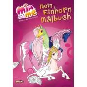 Mia and me - Mein Einhorn-Malbuch