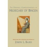 The Personal Correspondence of Hildegard of Bingen by Joseph L. Baird