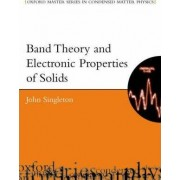Band Theory and Electronic Properties of Solids by John Singleton